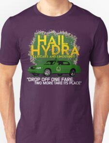 Need a Lift? Hail Hydra! T-Shirt