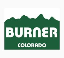 Colorado Burner by Michael Myers