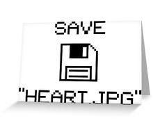 """Save """"Heart.jpg"""" V1.1 Greeting Card"""