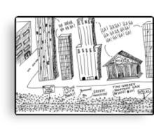 Occupy Wall Street as Bankers LOL Canvas Print