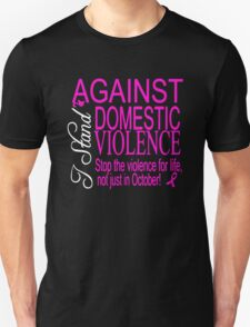 I stand against Domestic Violence T-Shirt