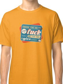 """Ain't Your Turn to Give a Fuck"" - The Wire (Colorful Dark) Classic T-Shirt"