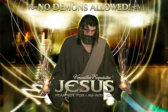 Jesus, No demons allowed! by Angelicus