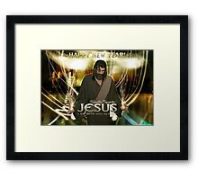 Jesus, Happy New Year! ( I am with you always) Framed Print