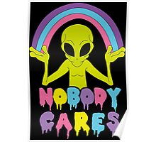 Noboby Cares Poster