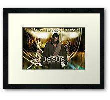 Happy Birthday Jesus! Framed Print
