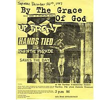 by the grace of god up front hands tied rain on the parade Photographic Print