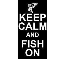 keep calm and fish on Photographic Print