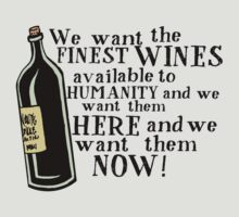 "Withnail & I - ""Finest Wines!"" by twistytwist"