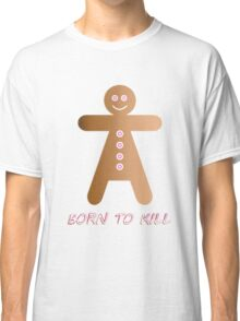 lady cookie humorous design Classic T-Shirt
