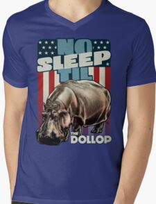 The Dollop - No Sleep Til Hippo (Clothing and Stickers) Mens V-Neck T-Shirt