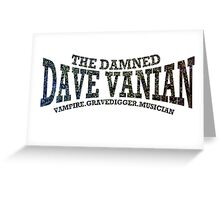 Dave Vanian Title and Description Greeting Card