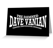 Dave Vanian Title and Description - In White Greeting Card
