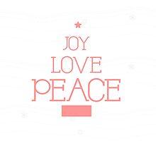 Love Joy Peace by sweettoothliz