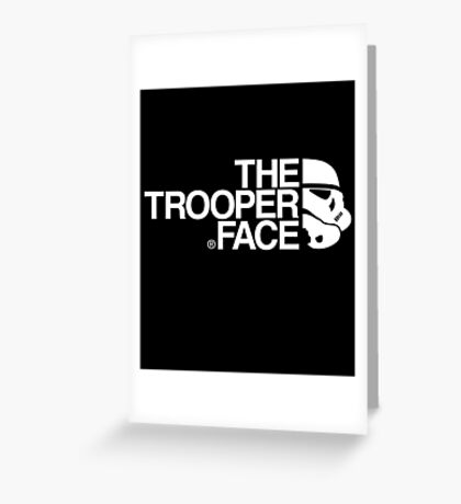 The trooper face Greeting Card