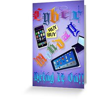 Cyber Monday-Bring It On! -2 Greeting Card