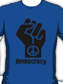 Democracy T-Shirt