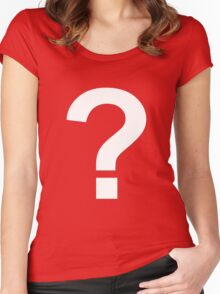 ?UESTION? Women's Fitted Scoop T-Shirt