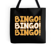 BINGO! BINGO! BINGO! in orange Tote Bag