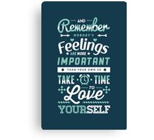 Take Time to Love Yourself Canvas Print