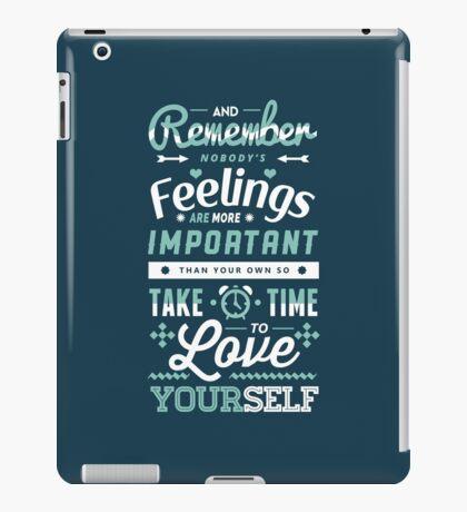 Take Time to Love Yourself iPad Case/Skin