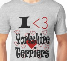 I <3 Yorkshire Terriers Unisex T-Shirt