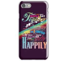 Happily iPhone Case/Skin