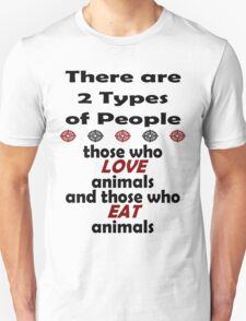 2 Types of People T-Shirt