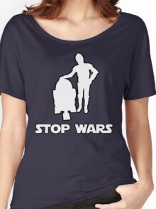 stop wars star wars Women's Relaxed Fit T-Shirt
