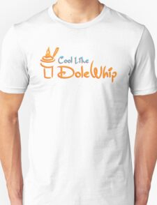Cool Like Dole Whip T-Shirt