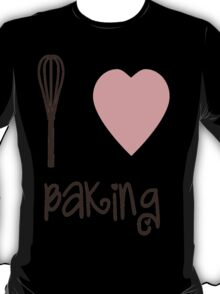 I heart Baking T-Shirt