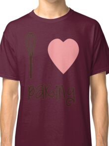 I heart Baking Classic T-Shirt