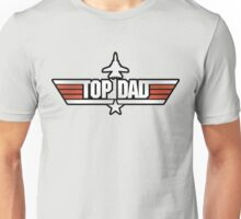 Top Gun style T-Shirt (Top Dad) Unisex T-Shirt