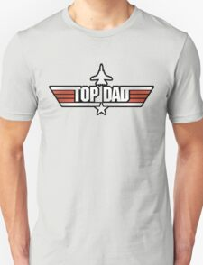 Top Gun style T-Shirt (Top Dad) T-Shirt