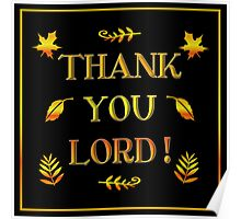 Thank You Lord (with Autumn Leaves) Poster