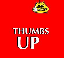 MAC MILLER THUMBS UP by inathan44