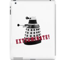 Doctor Who, Dalek, exterminate! iPad Case/Skin
