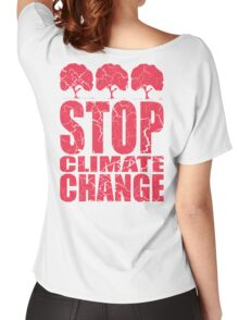 STOP CLIMATE CHANGE Women's Relaxed Fit T-Shirt