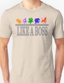 Like A Boss Shirt T-Shirt