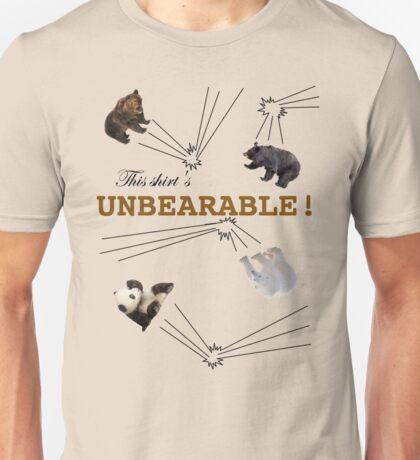 Unbearable Shirt Unisex T-Shirt