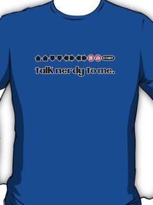 Talk Nerdy To Me - Konami Code T-Shirt