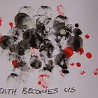 Death Becomes Us by leunig