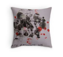Death Becomes Us Throw Pillow