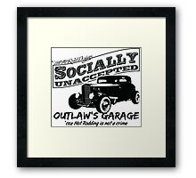 Outlaw's Garage. Socially unaccepted Hot Rods Framed Print