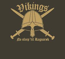 Vikings - No sleep til Ragnaroek Unisex T-Shirt