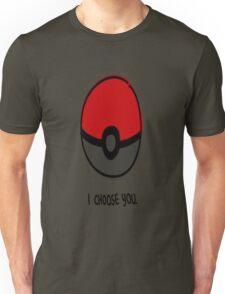 Pokéball - I Choose You Unisex T-Shirt