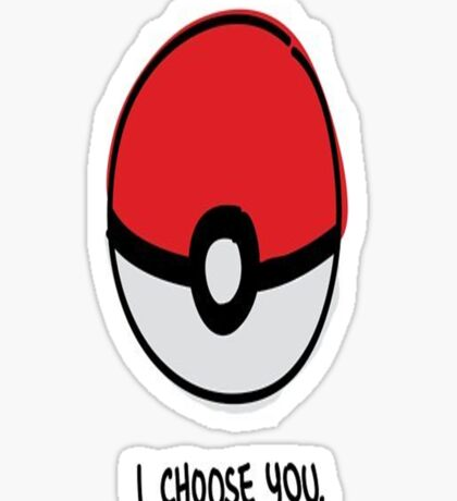 Pokéball - I Choose You Sticker
