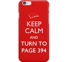 Keep Calm Page 394 iPhone Case/Skin