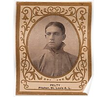 Benjamin K Edwards Collection Barney Pelty St Louis Browns baseball card portrait Poster