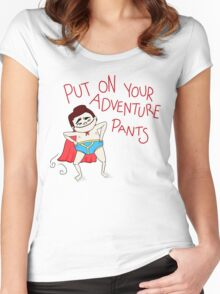 Put On Your Adventure Pants! Women's Fitted Scoop T-Shirt